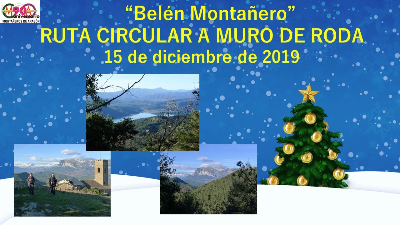 Senderismo «Belén montañero: ruta circular a Muro de Roda»